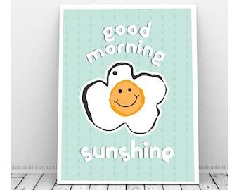 Good Morning Sunshine, Instant Download Art, Kitchen Art Print, Funny Kitchen Art, Cute Kitchen Decor, Good Morning Art, Restaurant Art