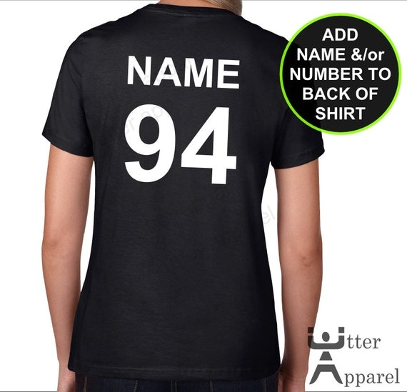 Add personalization to back of shirt, choose a name, a number or both ** NOTE: you have to buy a t-shirt from my Etsy shop separately **