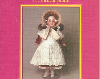 Restoring Dolls - A Practical Guide by Doreen Perry, 1985