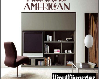 Proud to be an American - Vinyl Wall Decal - Wall Quotes - Vinyl Sticker - Hd097ET