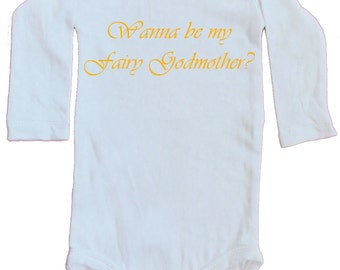 Wanna be my Fairy Godmother? Onesie, long sleeves