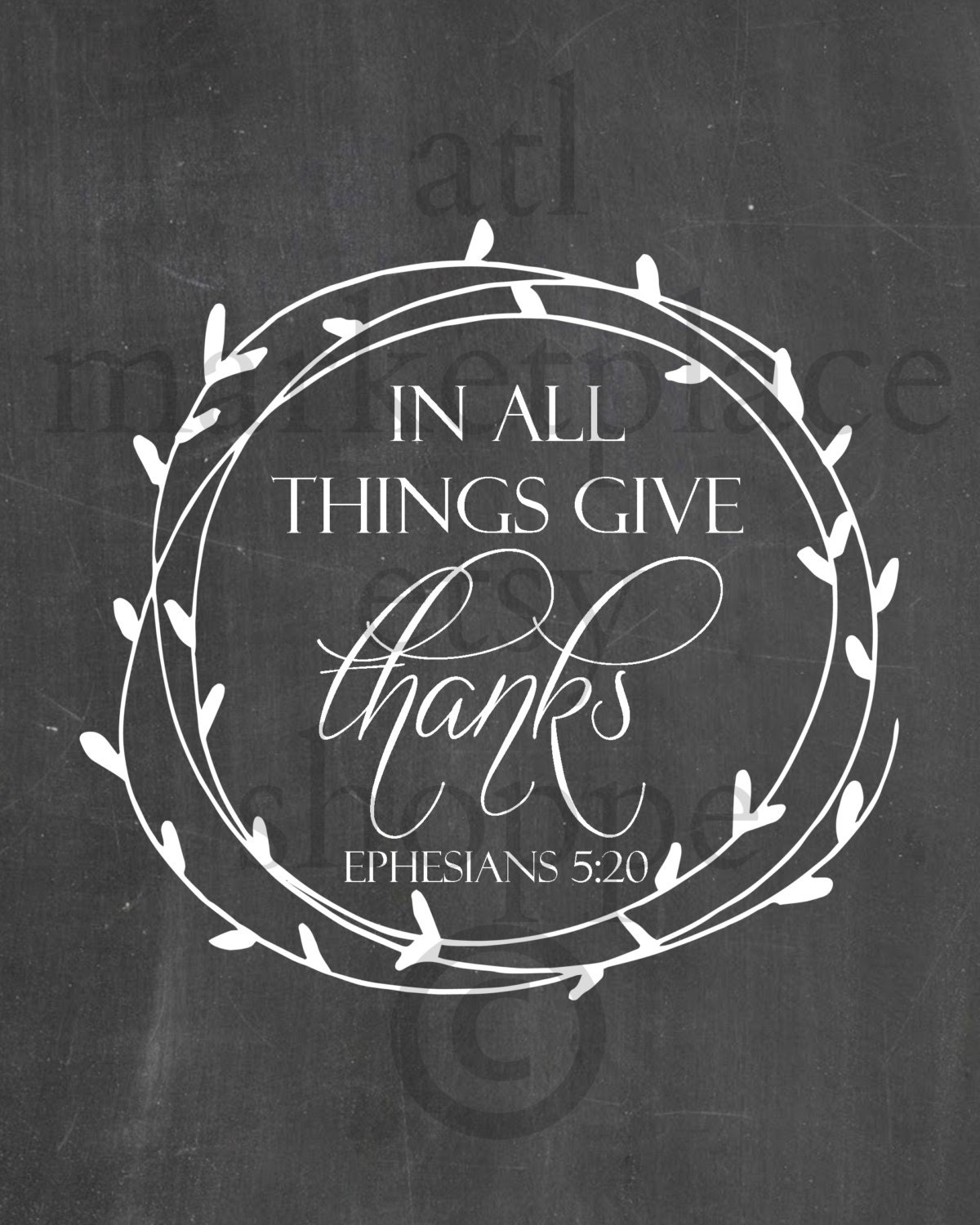 In All Things Give THANKS PRINTABLE 8x10 Chalkboard Print ...
