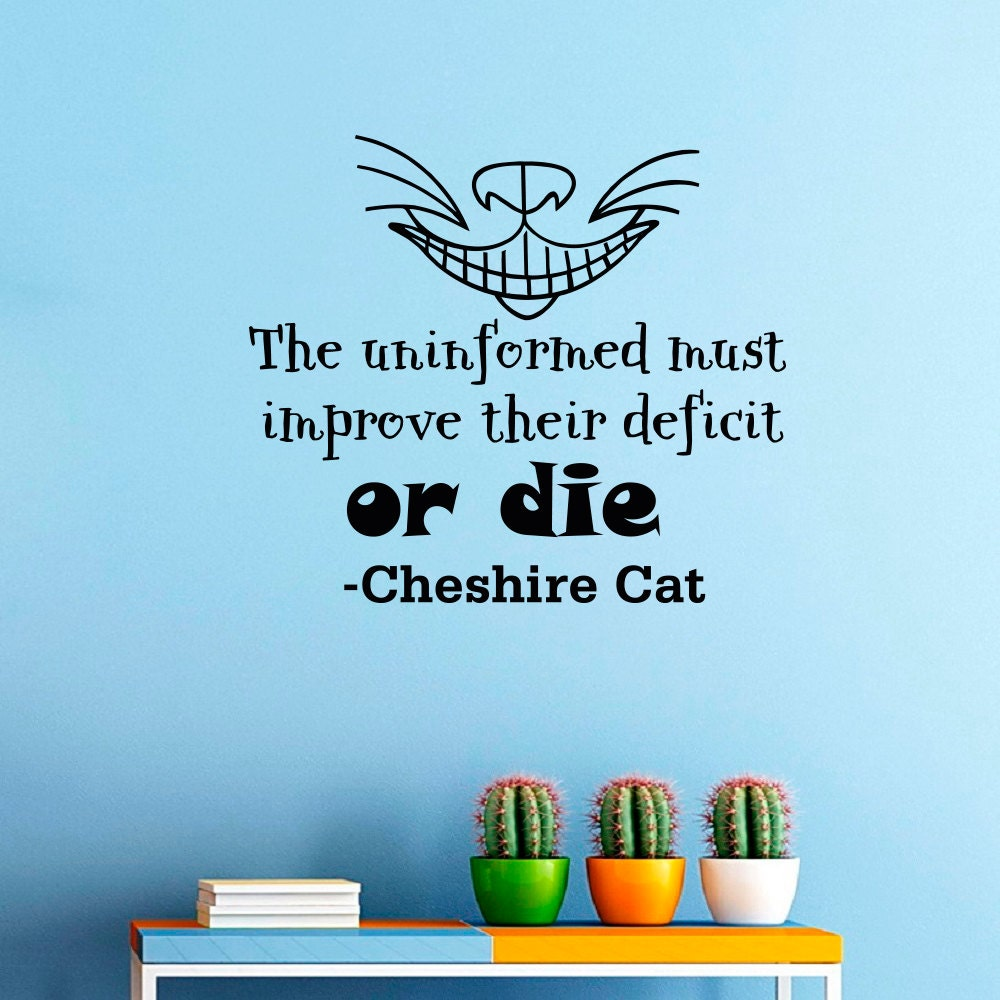Alice In Wonderland Caterpillar Quotes: Wall Decals Alice In Wonderland Cheshire Cat Quote By