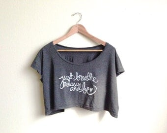 "Yoga Crop Top ""Just Breathe Relax and Be"" One Size in Almost Black- MADE TO ORDER"