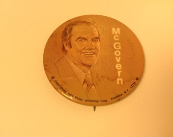 McGovern for President in 1972 - Democratic Candidate - Political Campaign Button