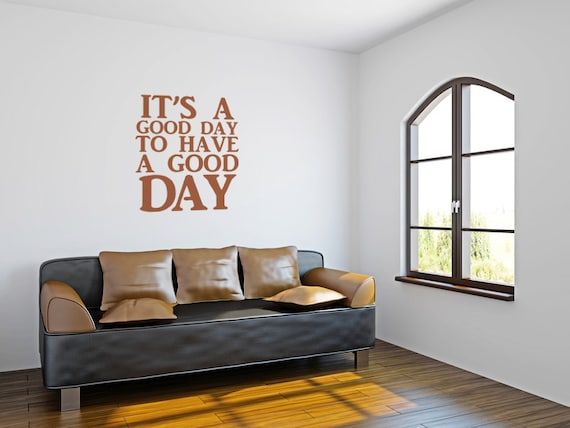 Motivational Wall Decor Good Day Wall Decal Typography Wall Art