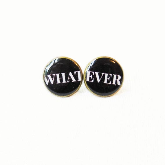 WHATEVER Stud Earrings - Black and White Pop Culture Jewelry
