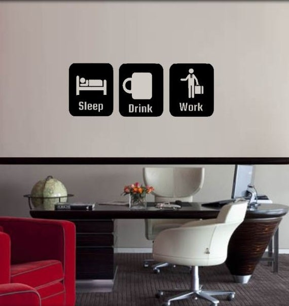 office decor sleep drink work office decoration wall decal