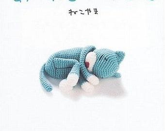 Cat Amigurumi Patterns, Amineko Life, Nekoyama - Japanese Craft Book, Easy Crochet Tutorial, Amigurumi Tutorial. Funny & Unique Design, B116