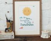You Are My Sunshine My Only Sunshine, Children's Wall Art, Nursery Decor, A4 Lyric Print, Typographic Print