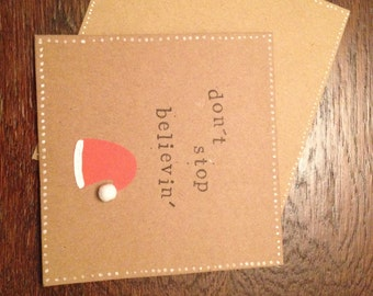 Don't Stop Believin' Handmade Christmas Card