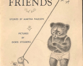 Story Friends - Martha Paulsen - Doris Stolberg - 1961 - Vintage Book