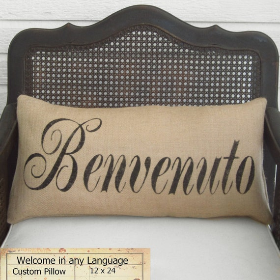 Welcome in any Language -  Burlap Pillow - Personalize with the language of your choice - Custom Welcome Pillow Feedsack Lumbar Style