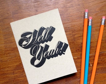Hell Yeah! single letterpress notebook