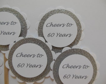 Cheers to 60 Years Cupcake Toppers - Silver and White - Adult Birthday Decorations - Set of 6