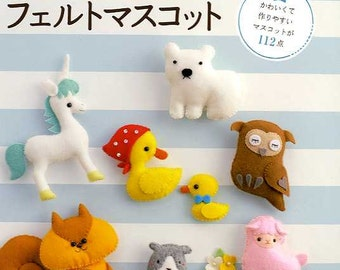 Easy Cute Felt Handmade Mascots - Japanese Craft Book
