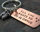 All She Wants To Do Is Dance Keychain, hand stamped with ballet slippers charm, optional personalized copper initial disc