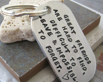 Great Friends Quote Keychain, great gift for your bff, rounded aluminum dog tag, antique copper split ring, customizable, 70 char max