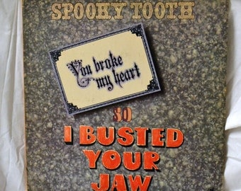 Spooky Tooth You Broke My Heart Vintage Music Album Vinyl Record 1970's Rock Mick Jones