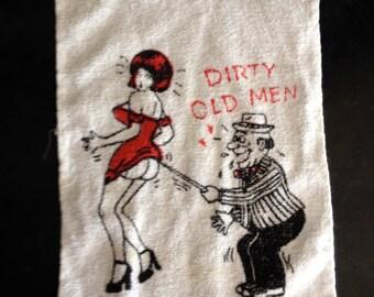 """Vintage bar towel """"old men need love too"""""""