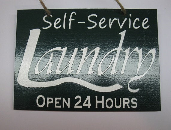 Self Service Laundry ~ Self service laundry open hours painted wooden sign