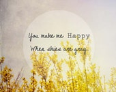 yellow forsythia print . typography  quote . photography . gray . nature . home decor . nursery decor . love friendship . gift for mom