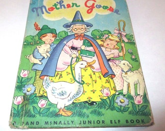 Mother Goose Vintage 1940s Children's Rand McNally Junior Elf Book Illustrated by Tony Brice