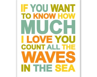 If You Want to Know How Much I Love You Count All The Waves In The Sea Yellow Typography Nursery Wall Art Print