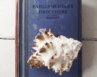 Vintage Parliamentary Procedure by Reeves - c. 1930s Guide