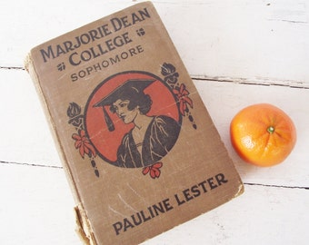 Antique Book - Marjorie Dean - College Sophomore - Pauline Lester -1922