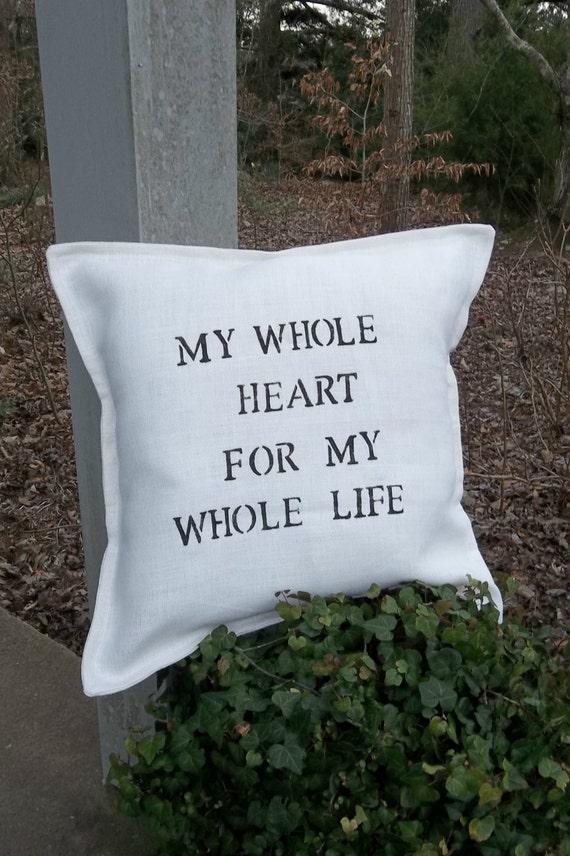 Custom Whole Heart Pillow Handmade Burlap Pillow Decorative Pillow Throw Pillow Cover Wedding Decor French Country Farmhouse Bedroom Pillow