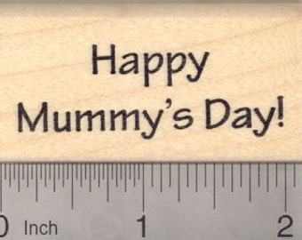 Happy Mother's Day Rubber Stamp, Egyptian Mummy E24416 Wood Mounted