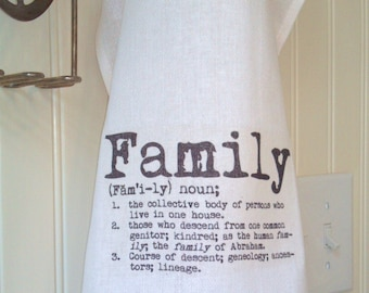 Family Tea Towel, Family Dictionary Definition Kitchen Towel