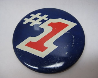 First #1 Pinback Button Vintage Red White Blue First