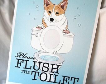 Corgi Flush the Toilet Print - 8x10 Eco-friendly Size
