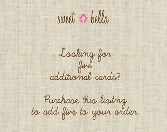 Add Five Cards/Invites To Your Order