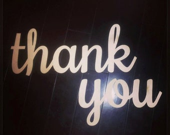 """Laser Cut Wooden Thank You Sign 28"""" Wide"""