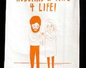 Tea Towel - Husband And Wife 4 Life!