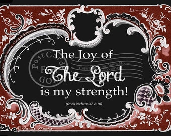 The Joy Of The Lord / Scripture - 5x7 Inch Printable Art / Postcard  / Download and Print - Instant Download Printable JPG