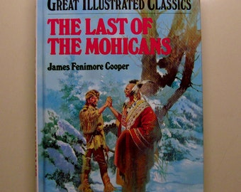 1992 The Last of the Mohicans Great Illustrated Classics Children's Book