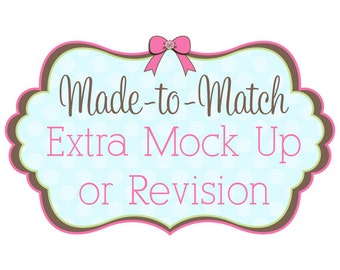 Extra Edit, Mock Up or Revision - Add On Service