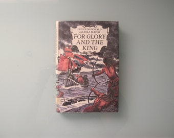 For Glory and the King First Edition with DJ Historical Fiction 1969 Lucile McDonald Zola Ross