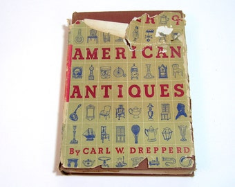American Antiques By Carl W. Drepperd