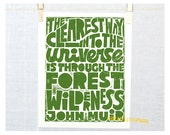 JOHN MUIR Quote,  Inspirational Quote, Typographic Print, Woodland Forest