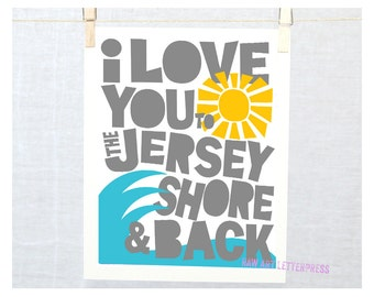 I Love you to the Jersey Shore and Back, Travel Posters, Wall Art, Ocean Theme, East Coast, Beach Cottage Decor