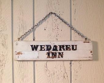 SALE Vintage WEDAREU Inn Rustic Wooden Sign