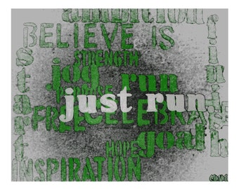 """Just Run 8""""x10"""" Print // Motivational Poster for All who Love to RUN // Abstract Art // Abstract Wall Print // Bedroom Decor // Inspiration"""