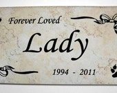 """Pet Grave Marker 12x6- """"Lady"""" design - Personalized Engraving -Price includes shipping"""