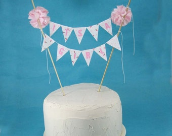 "Cake topper, baby shower,  baby banner, ""It's a Girl"" B122 - baby bunting cake banner"