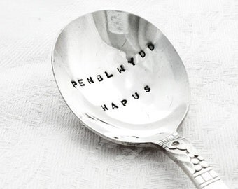 Hand stamped Vintage Spoon - PENBLWYDD HAPUS - Welsh for Happy Birthday - from Goozeberry Hill
